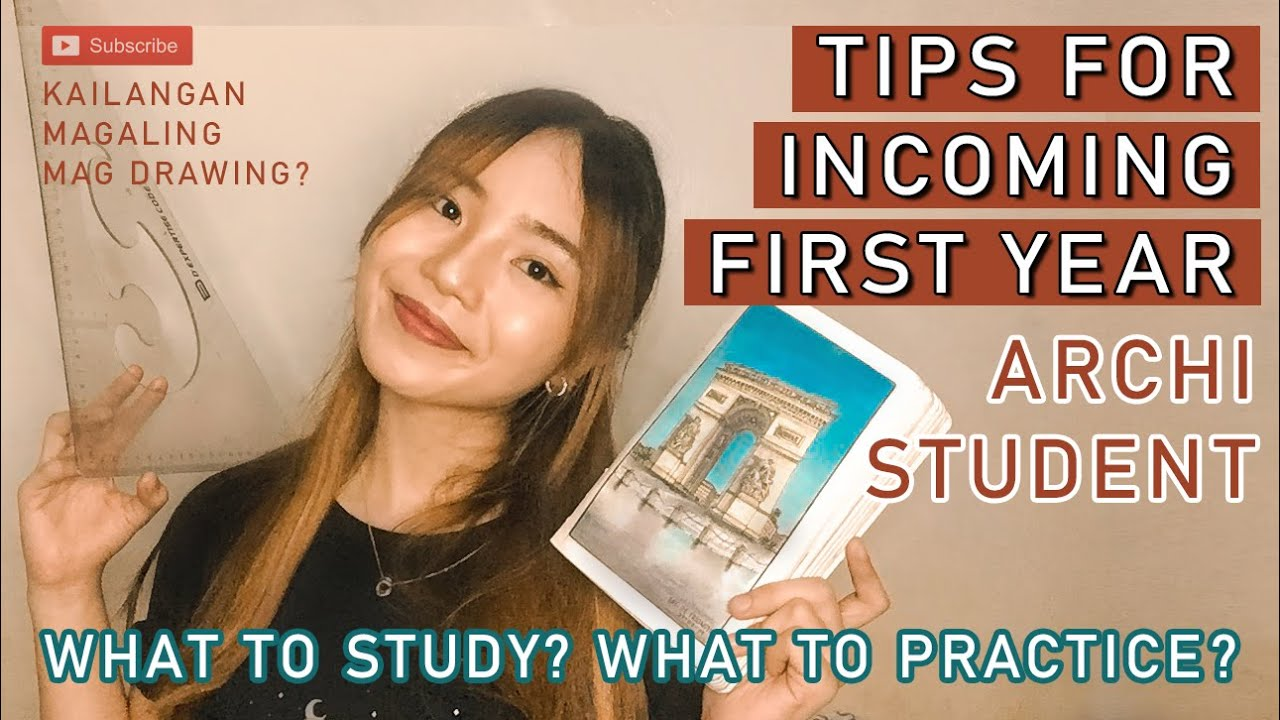 TIPS FOR INCOMING FIRST YEAR ARCHITECTURE STUDENTS | What to study? What to practice?